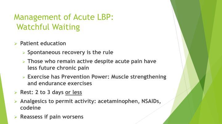 Management of Acute LBP: