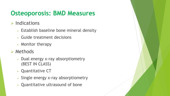 Osteoporosis: BMD Measures