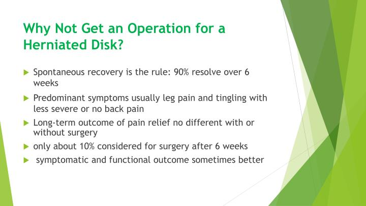 Why Not Get an Operation for a Herniated Disk?