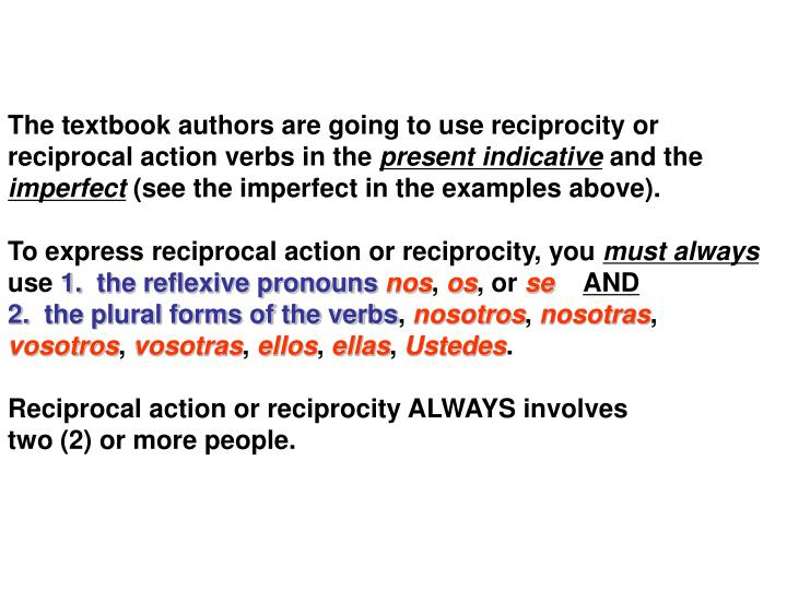 The textbook authors are going to use reciprocity or