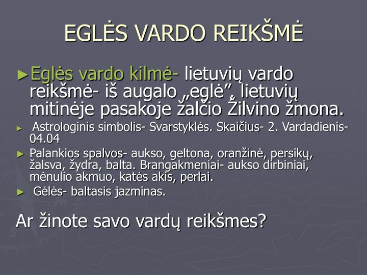 EGLĖS VARDO REIKŠMĖ