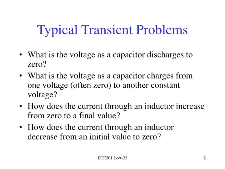 Typical transient problems