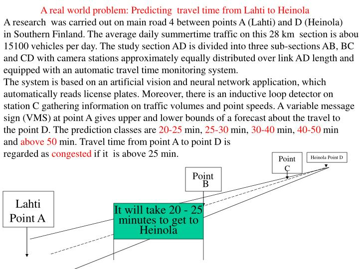A real world problem: Predicting  travel time from Lahti to Heinola