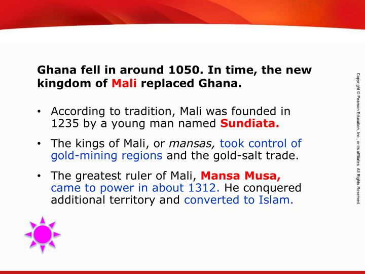 According to tradition, Mali was founded in 1235 by a young man named