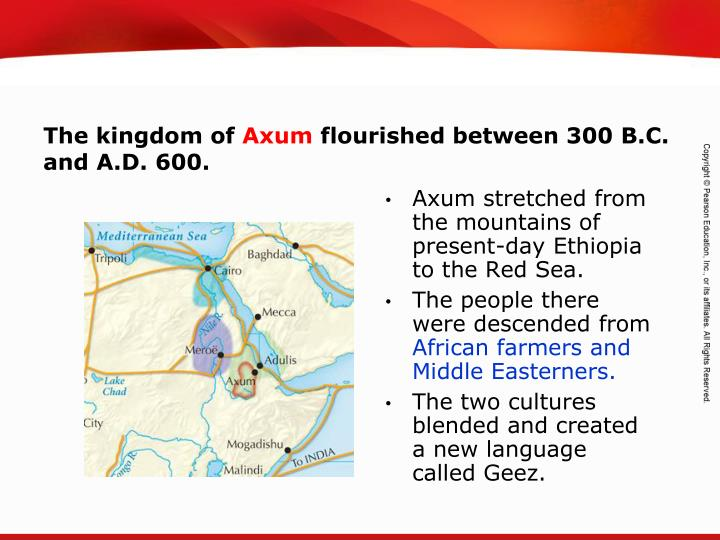 Axum stretched from the mountains of present-day Ethiopia to the Red Sea.