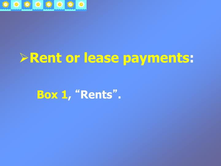 Rent or lease payments
