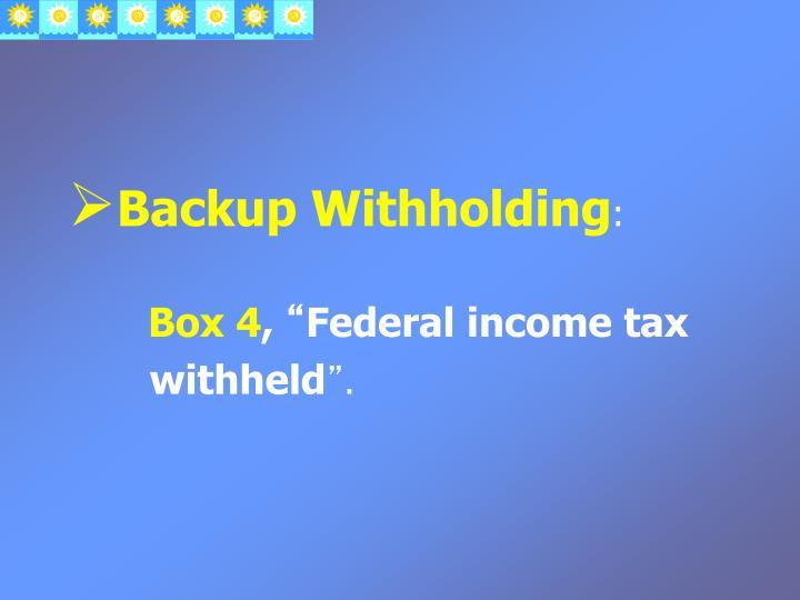 Backup Withholding