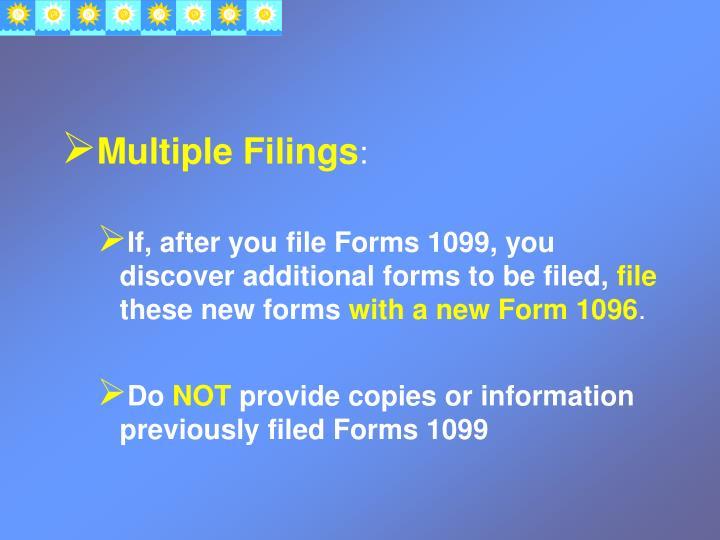 Multiple Filings
