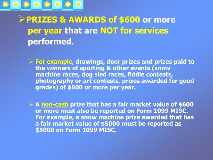 PRIZES & AWARDS of $600