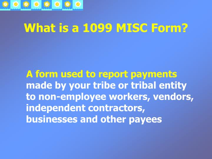 What is a 1099 MISC Form?