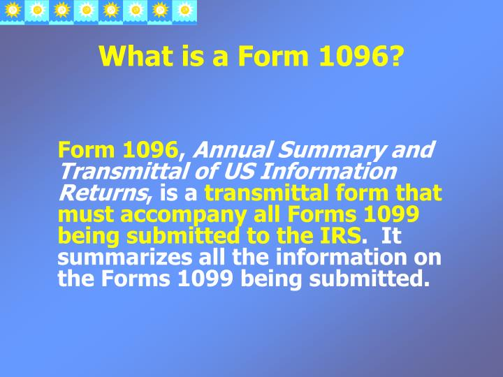 What is a Form 1096?