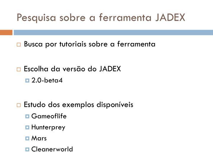 Pesquisa sobre a ferramenta JADEX