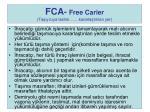 fca free carier ta y c ya teslim kararla t r lan yer