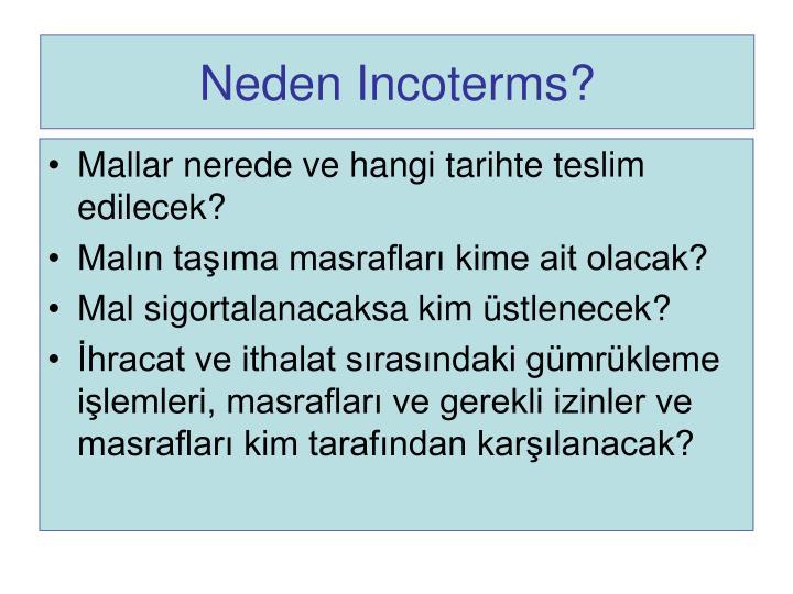 Neden Incoterms?