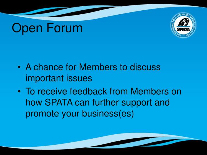 A chance for Members to discuss important issues