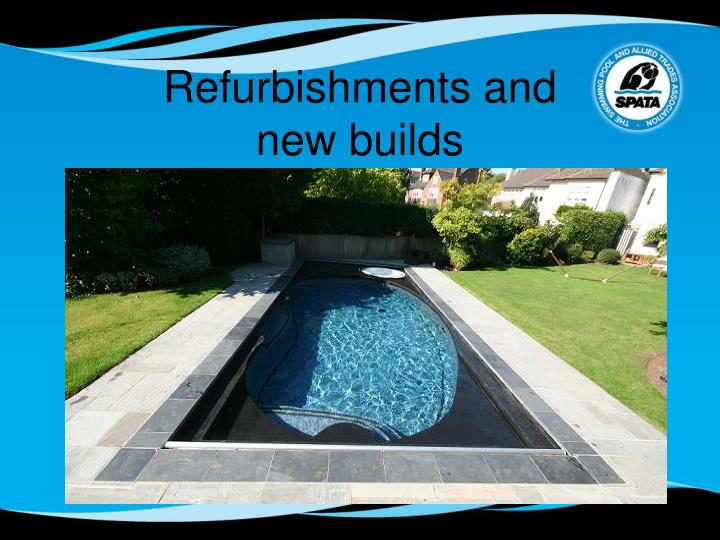 Refurbishments and