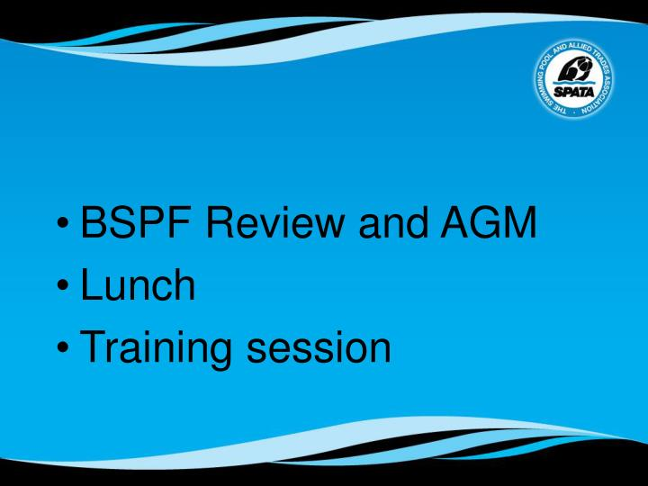 BSPF Review and AGM