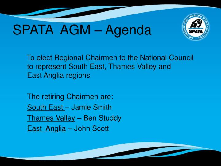 To elect Regional Chairmen to the National Council to represent South East, Thames Valley and       East Anglia regions