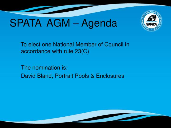 To elect one National Member of Council in accordance with rule 23(C)