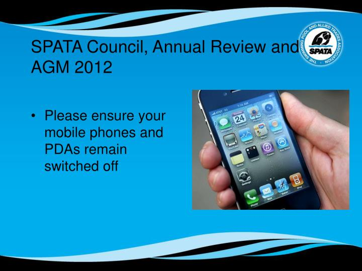 SPATA Council, Annual Review and AGM 2012
