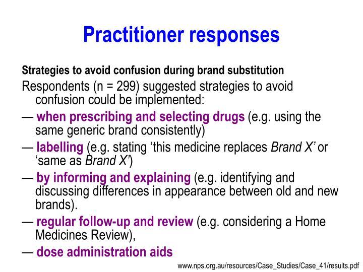 Practitioner responses