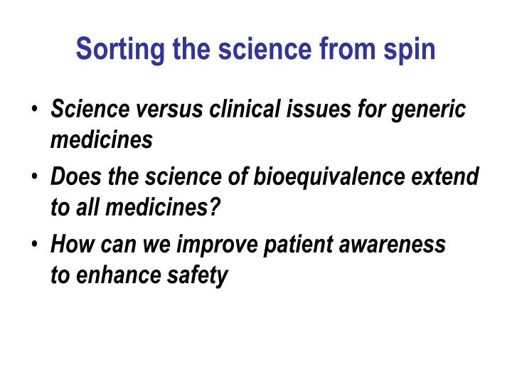 Sorting the science from spin
