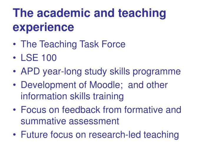 The academic and teaching experience