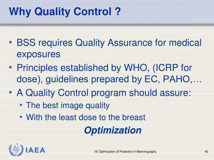 Why Quality Control ?