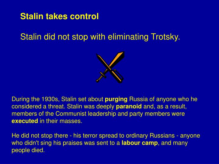 Stalin takes control