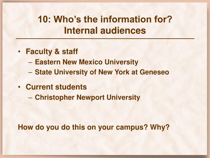 10: Who's the information for?