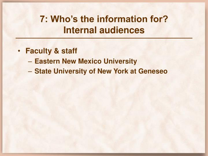7: Who's the information for?