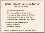 9 what help do you provide for your faculty staff2