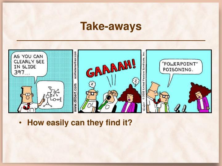 Take-aways