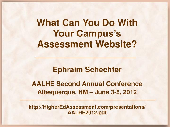 What can you do with your campus s assessment website