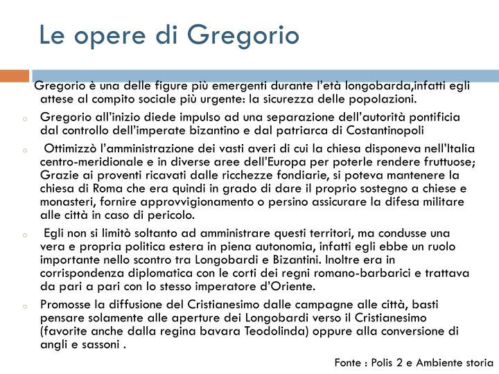 Le opere di Gregorio
