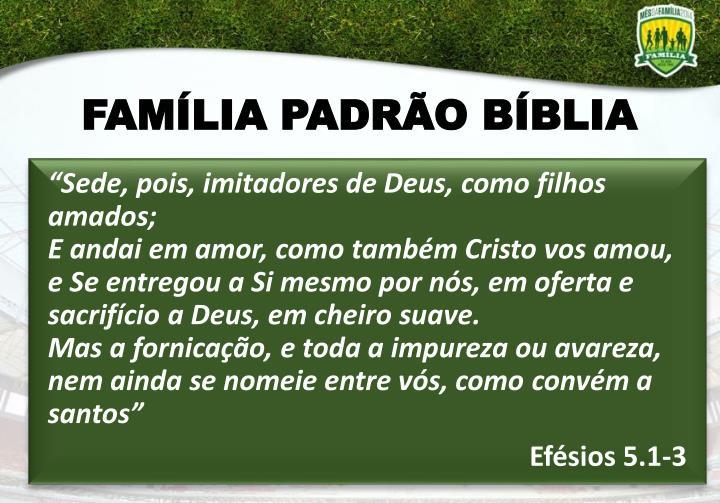 FAMÍLIA PADRÃO BÍBLIA