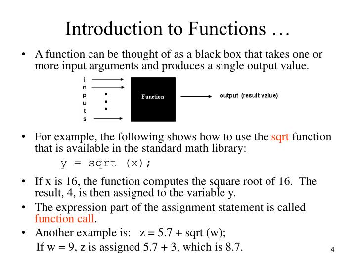 Introduction to Functions …