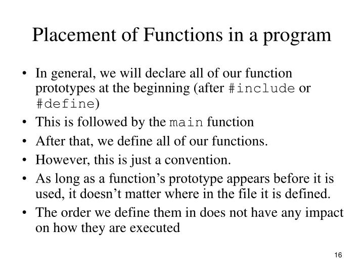 Placement of Functions in a program