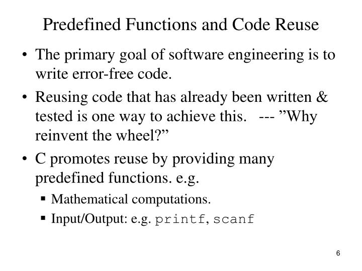 Predefined Functions and Code Reuse