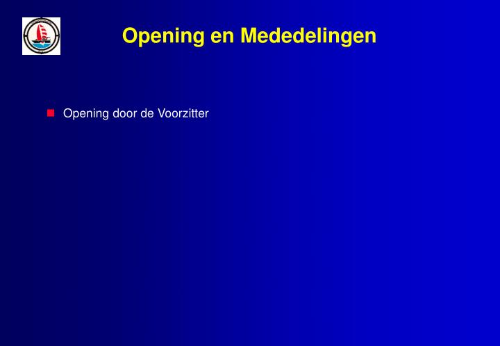 Opening en Mededelingen