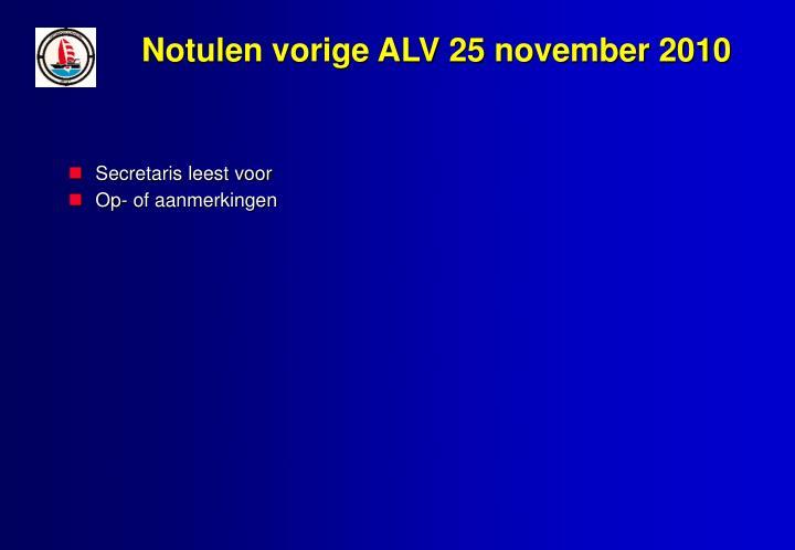 Notulen vorige ALV 25 november 2010