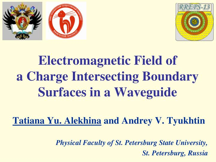 Electromagnetic field of a charge intersecting boundary surfaces in a waveguide