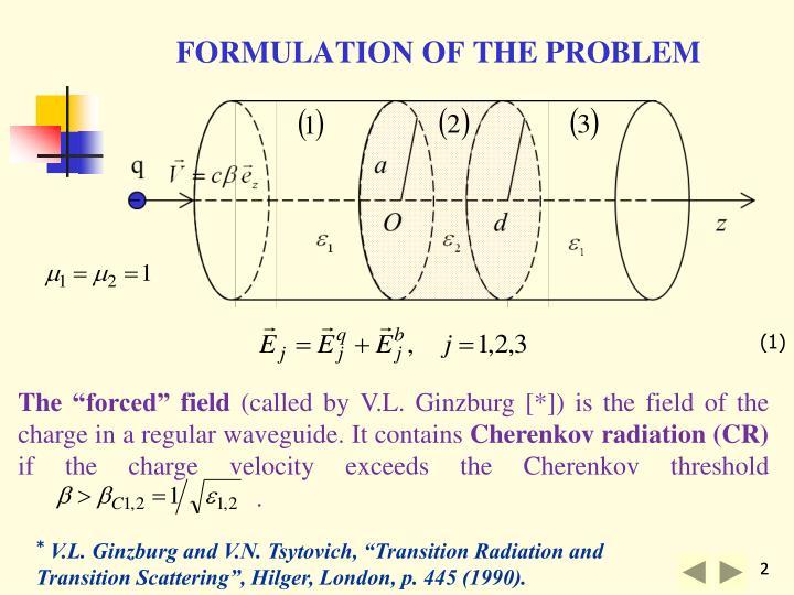 FORMULATION OF THE PROBLEM