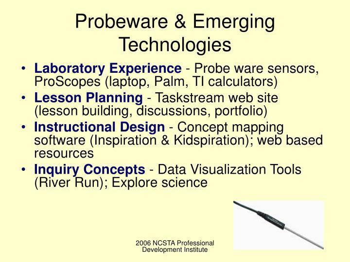 Probeware & Emerging Technologies