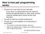 here is how pair programming works
