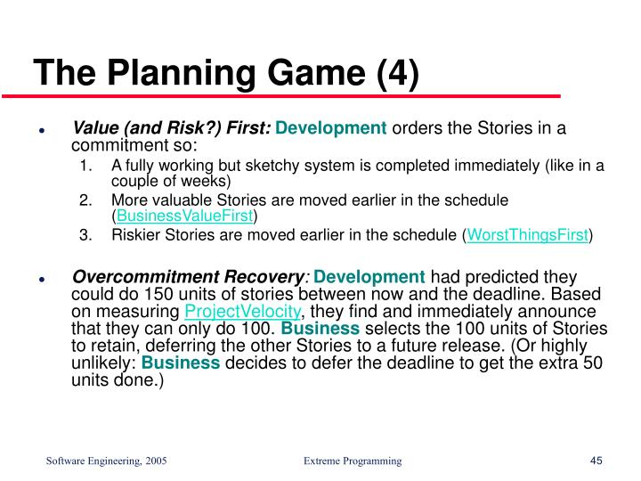 The Planning Game (4)