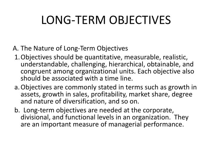 LONG-TERM OBJECTIVES