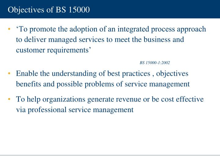 Objectives of BS 15000