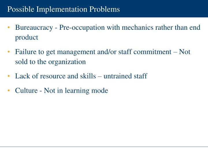 Possible Implementation Problems