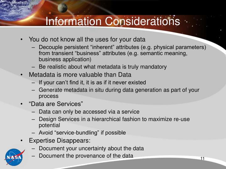 Information Considerations